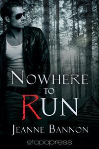 Nowhere_to_Run_Jeanne_Bannon.jpg
