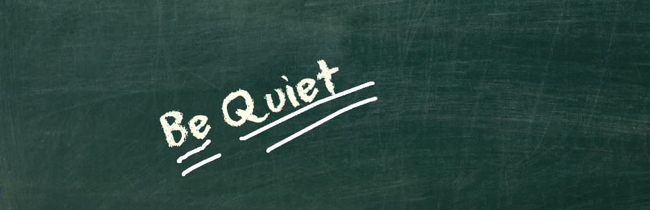 Be Quiet Chalk Board Image