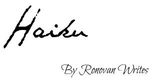 haiku-ronovan-writes