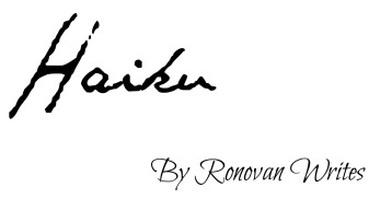 haiku image ronovan writes text