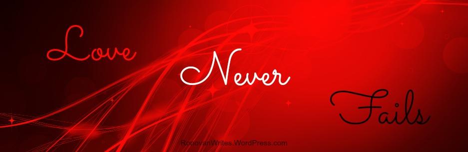 love never fails banner