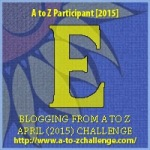 The Letter E Image for the A To Z Blogging Challenge.