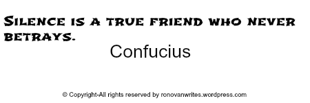 Confucious Silence is a Friend