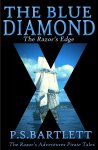 Blue Diamond: The Razor's Edge by P.S. Bartlett