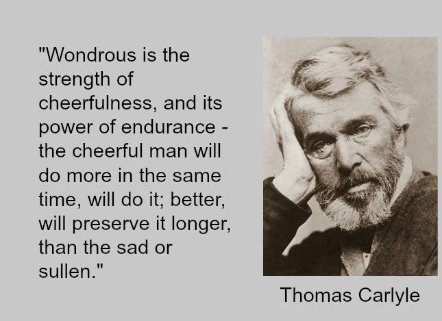 Thomas Carlyle quote on Cheefulness