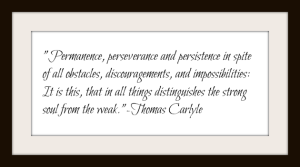 Thomas Carlyle Quote Perseverance