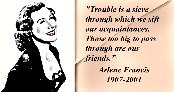 Arlene Francis quote about friends.