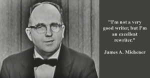 James A. Michener I'm a ReWriter Quote