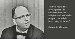 James A. Michener Culture Quote