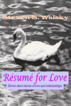 Resume for Love by Steven S. Walsky