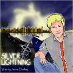 Silver Lightning by Wendy Anne Darling