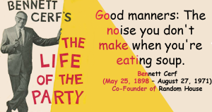 Bennett Cerf Good Manners Quote