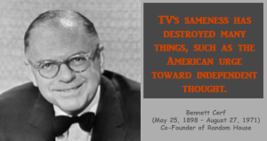 Bennett Cerf TV and Independent Thought Quote
