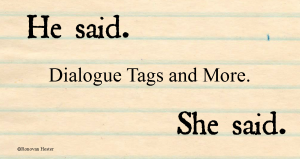 Dialogue Tags and More by Ronovan Hester