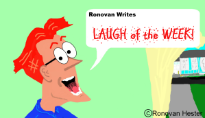 Ronovan Writes Laugh of the Week