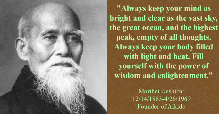 Morihei Ueshiba Quote of Enlightenment.