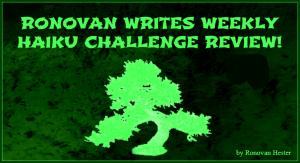 Ronovan Writes Haiku Challenge Review Image
