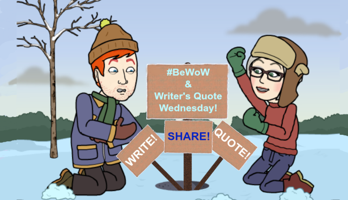 BeWoW and Writer's Quote Wednesday