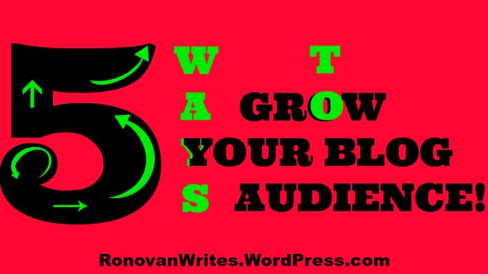 5 Ways to Grow Blog Audience