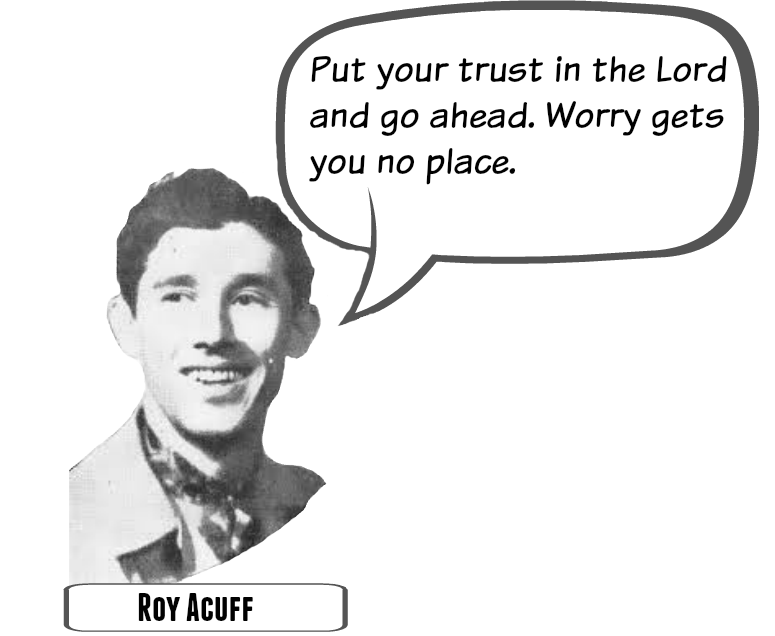 Roy Acuff Trust Quote