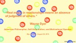 Wayne Dyer Relationship Quote