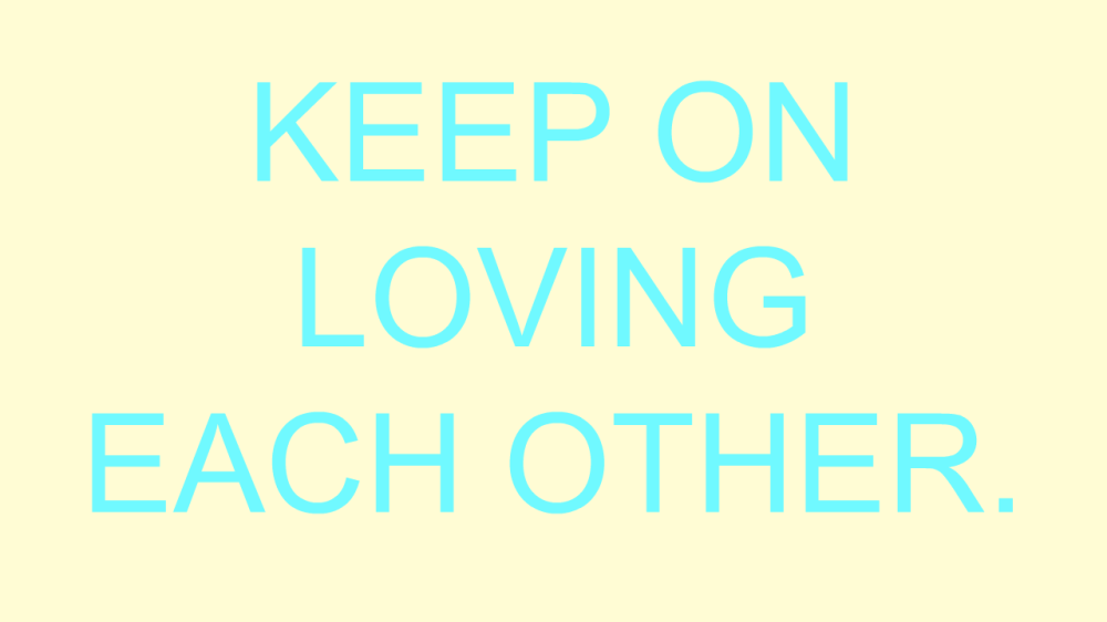 Keep Loving Each Other Image.