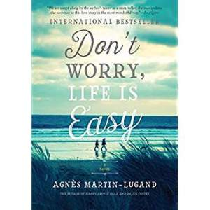 Don't Worry Life is Easy cover image