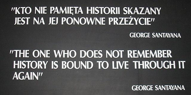 George Santayana Quote at Auschwitz