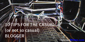 10 TIPS FOR THE CASUAL (or not so casual) BLOGGER image