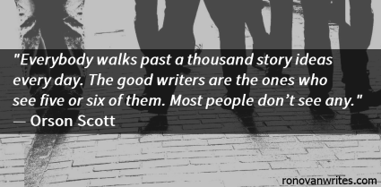 Orson Scott quote, white letters, on silhouette of legs walking on coblble stone street.